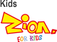 Kids Zion FOR KIDS